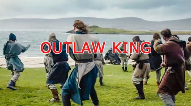 Outlaw King Trailer and Movie Locations